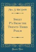 Sweet P's from the Twenty-Third Psalm