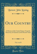 Our Country, Vol. 4 of 8