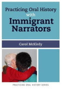 Practising Oral History With Immigrant Narrators
