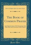 The Book of Common Prayer