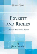Poverty and Riches