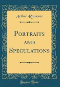 Portraits and Speculations