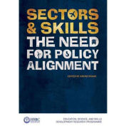 Sectors & Skills : The Need for Policy Alignment