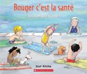 Bouger C'Est La Sante [FRE]