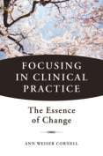 Focusing in Clinical Practise
