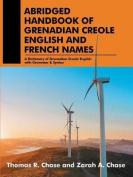 Abridged Handbook of Grenadian Creole English and French Names