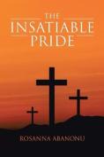The Insatiable Pride
