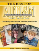 The Best of Autism Asperger's Digest Magazine, Volume 1