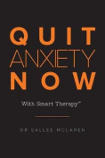 Quit Anxiety Now