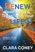 Renew Your Mind & Transform Your Life
