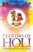 7 Colours of Holi