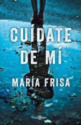 Cuidate de Mi / Protect Yourself from Me [Spanish]