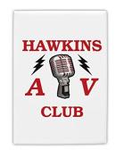 TooLoud Hawkins AV Club Fridge Magnet 5.1cm x 7.6cm Portrait