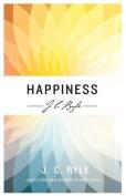 Happiness (J C Ryle series)