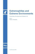 Extremophiles and Extreme Environments