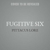 Fugitive Six  [Audio]