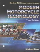 Modern Motorcycle Technology Skill Guide