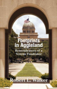 Footprints in Aggieland : Remembrances of a Veteran Fundraiser