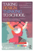 Taking Design Thinking to School
