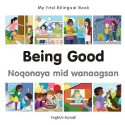My First Bilingual Book & #150;Being Good
