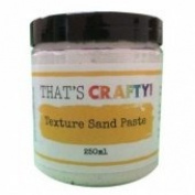 That's Crafty - Texture Sand Paste - 250ml