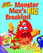 Monster Max's BIG Breakfast (Ruby Tuesday Readers