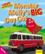 Monster Molly's BIG Day out (Ruby Tuesday Readers