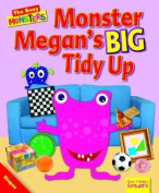 Monster Megan's BIG Tidy Up (Ruby Tuesday Readers