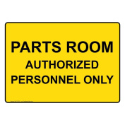 ComplianceSigns Plastic Parts Room Authorised Personnel Only Sign, 25cm X 18cm . with English Text, Yellow