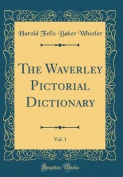 The Waverley Pictorial Dictionary, Vol. 1