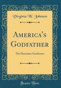 America's Godfather