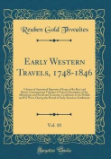 Early Western Travels, 1748-1846, Vol. 10