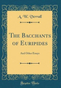 The Bacchants of Euripides