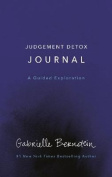 Judgement Detox Journal - A Guided Exploration