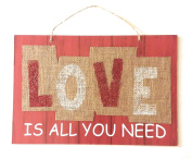 """Love Is All You Need"" Decorative Valentine Hanging Sign"