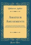 Amateur Amusements
