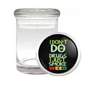 I Just Smoke W33D Medical Odourless Glass Jar