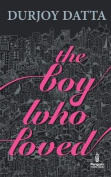 Pmr: Boy Who Loved, the