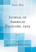 Journal of American Folklore, 1919, Vol. 6