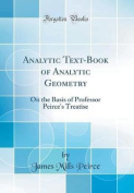 Analytic Text-Book of Analytic Geometry