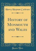 History of Monmouth and Wales