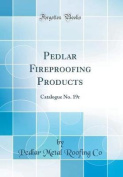 Pedlar Fireproofing Products