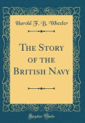 The Story of the British Navy