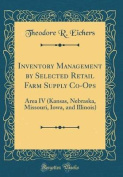 Inventory Management by Selected Retail Farm Supply Co-Ops