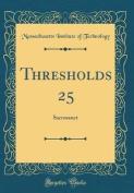 Thresholds 25