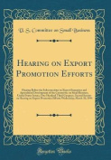 Hearing on Export Promotion Efforts