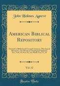 American Biblical Repository, Vol. 12