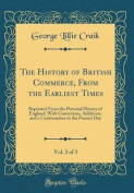 The History of British Commerce, from the Earliest Times, Vol. 2 of 3