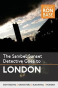 The Sanibel Sunset Detective Goes to London