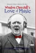 Winston Churchill's Love of Music